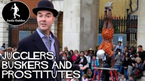 Covent Garden – Prostitutes, Jugglers and Buskers