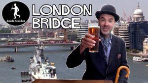 London Bridge Walk Through History