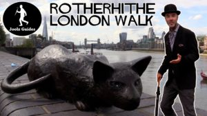 Rotherhithe – London Riverside Walk Guided Tour