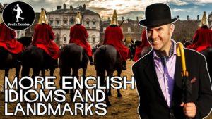 More English Landmarks and Idioms